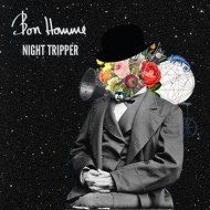 Bon Homme - Night Tripper